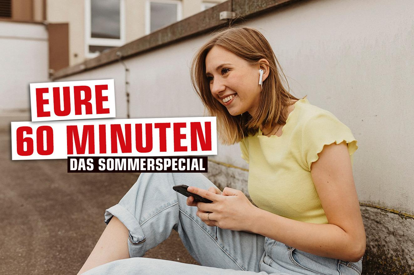 Eure 60 Minuten - Das Sommerspecial